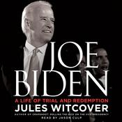 Joe Biden: A Life of Trial and Redemption Audiobook, by Jules Witcover