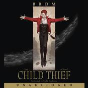 The Child Thief, by Brom