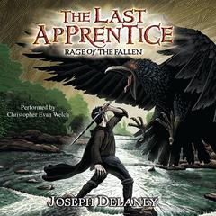 The Last Apprentice: Rage of the Fallen (Book 8) Audiobook, by Joseph Delaney