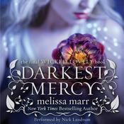 Darkest Mercy Audiobook, by Melissa Marr