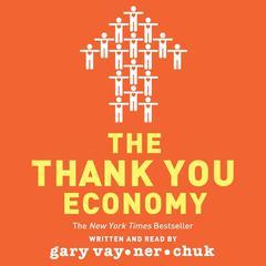 The Thank You Economy Audiobook, by Gary Vaynerchuk