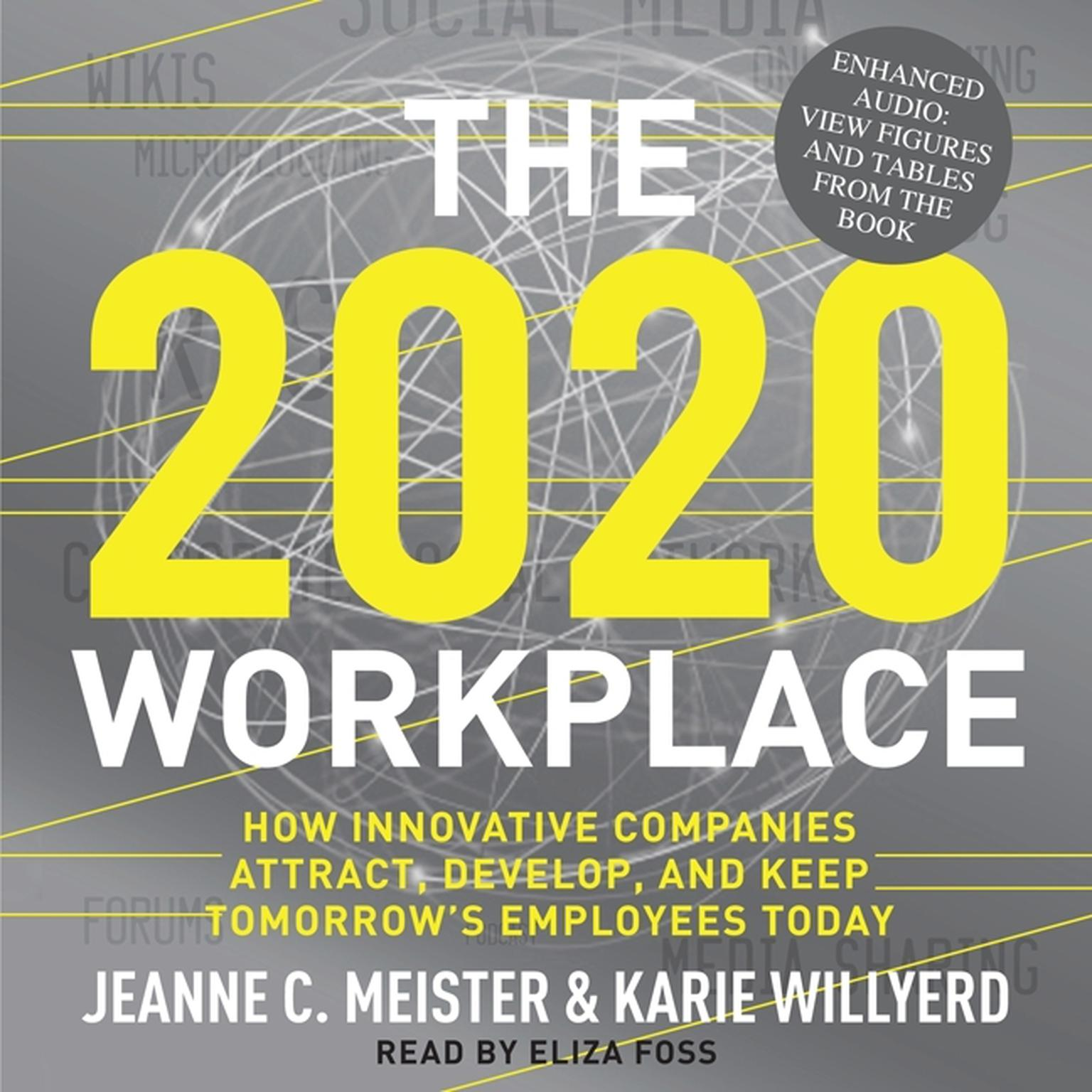 Printable The 2020 Workplace: How Innovative Companies Attract, Develop, and Keep Tomorrow's Employees Today Audiobook Cover Art