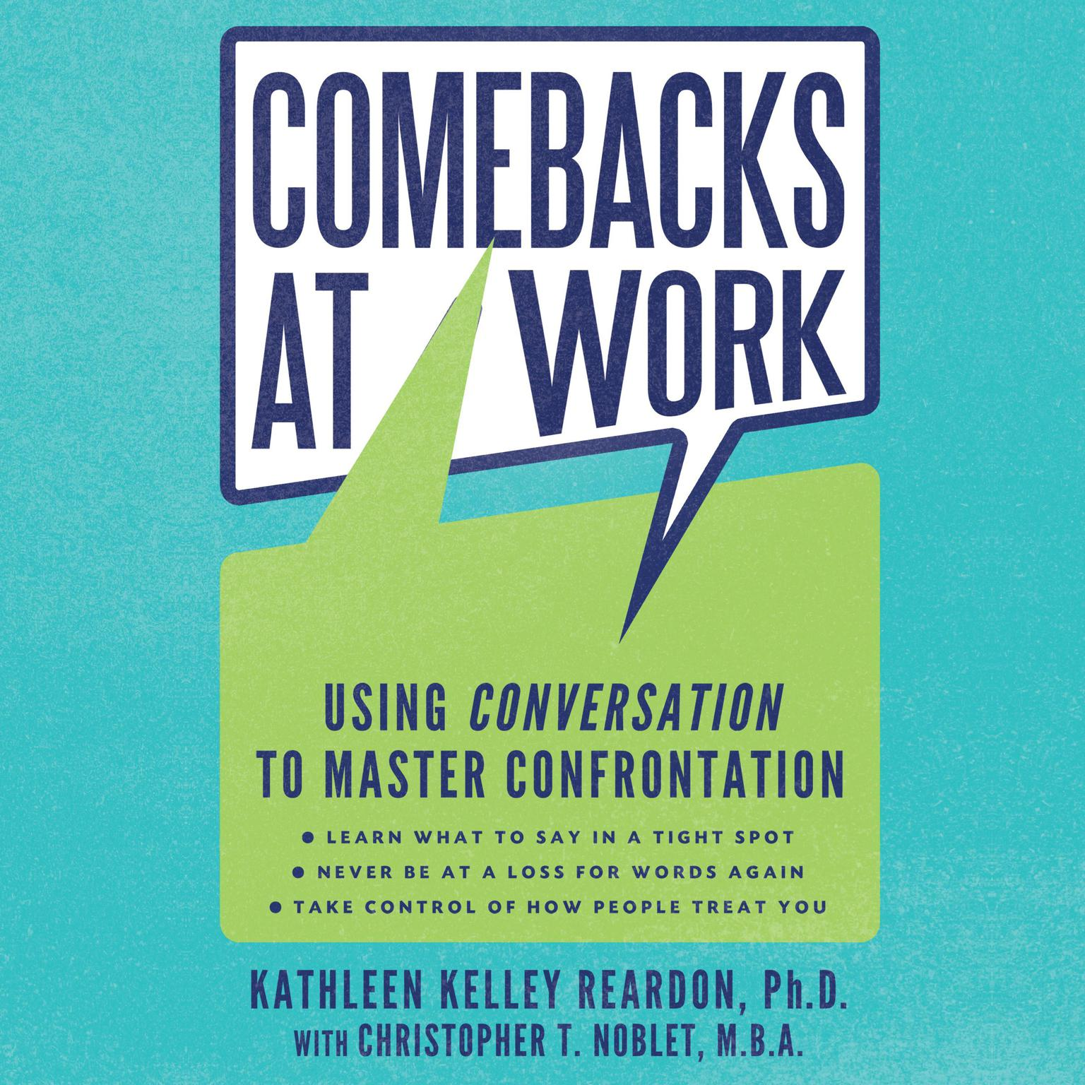 Printable Comebacks at Work: Using Conversation to Master Confrontation Audiobook Cover Art