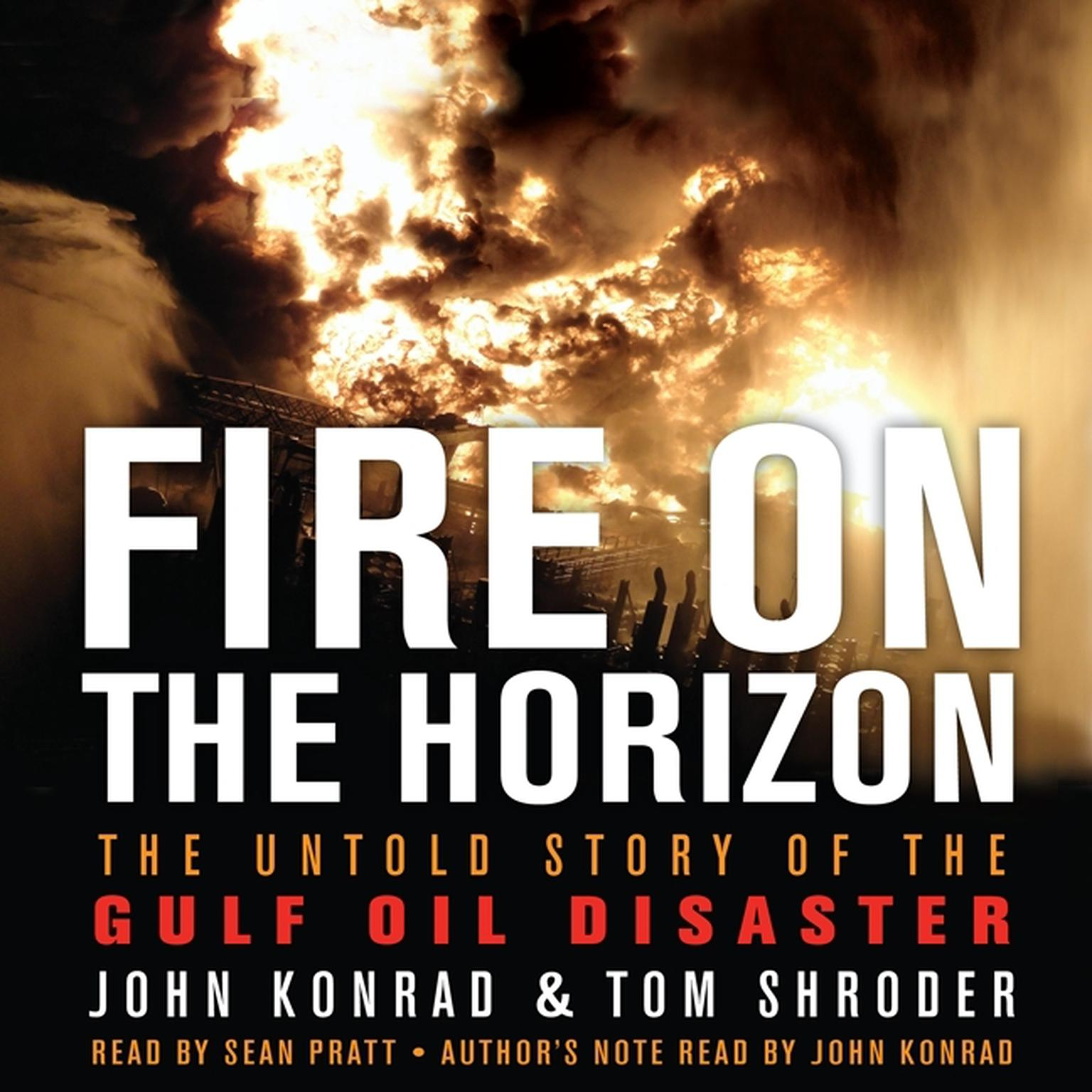 Printable Fire on the Horizon: The Untold Story of the Explosion Aboard the Deepwater Horizon Audiobook Cover Art