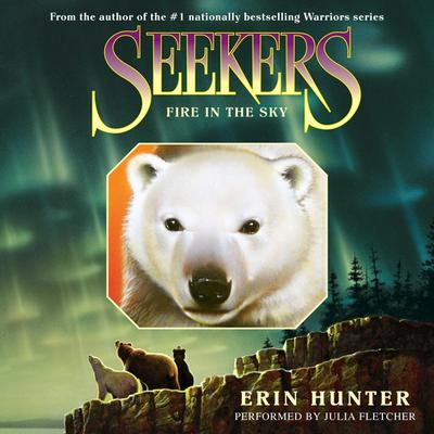 Seekers #5: Fire in the Sky Audiobook, by Erin Hunter