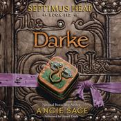 Septimus Heap, Book Six: Darke, by Angie Sage