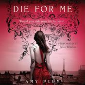 Die for Me Audiobook, by Amy Plum