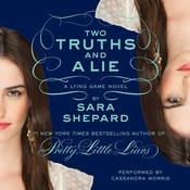 Two Truths and a Lie: The Lying Game #3:, by Sara Shepard