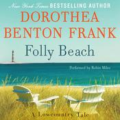 Folly Beach: A Lowcountry Tale Audiobook, by Dorothea Benton Frank