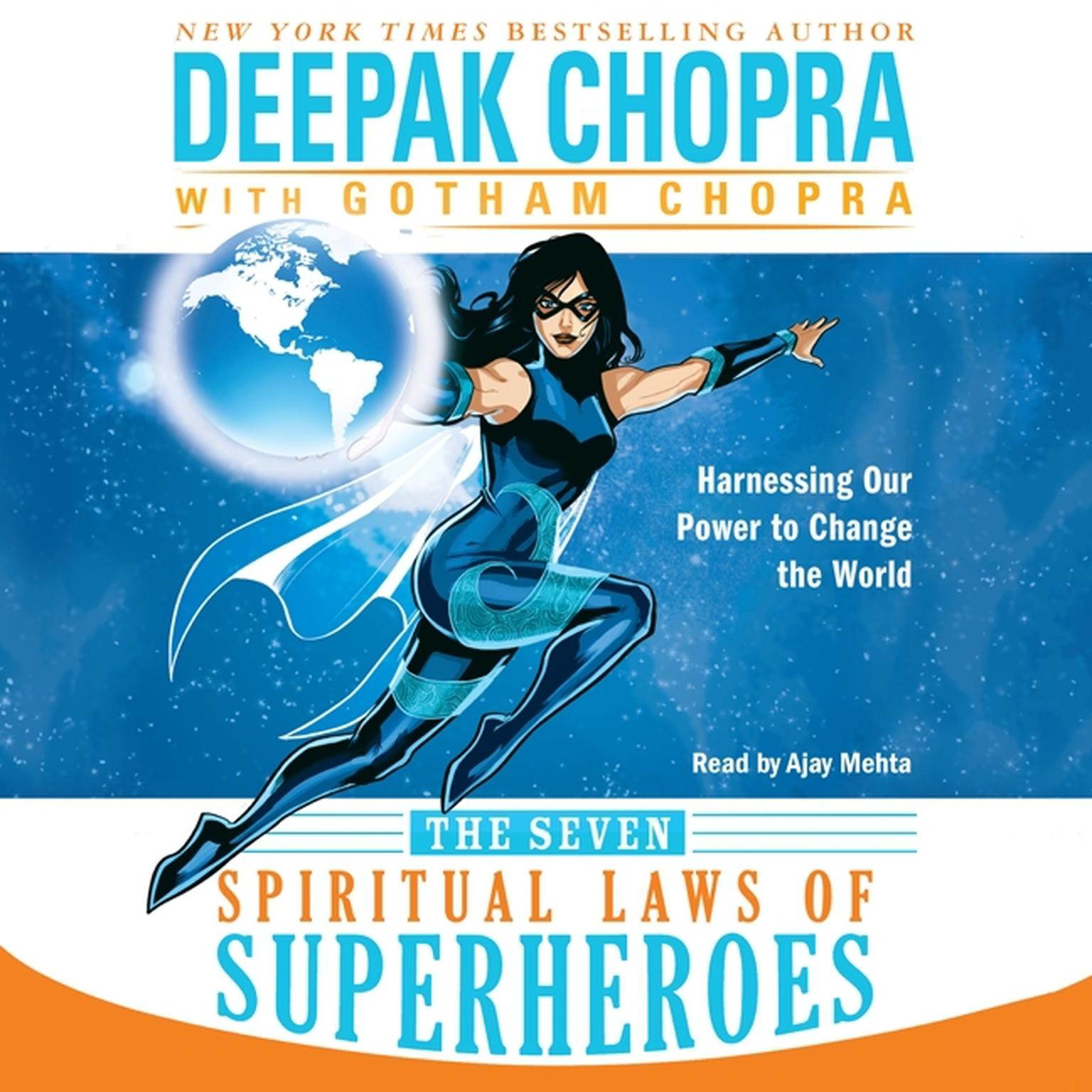 Printable The Seven Spiritual Laws of Superheroes: Harnessing Our Power to Change the World Audiobook Cover Art