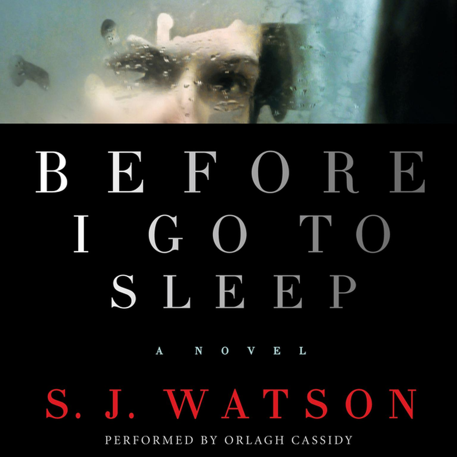 Printable Before I Go to Sleep: A Novel Audiobook Cover Art