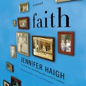 Faith: A Novel Audiobook, by Jennifer Haigh