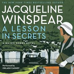 A Lesson in Secrets: A Maisie Dobbs Novel Audiobook, by Jacqueline Winspear