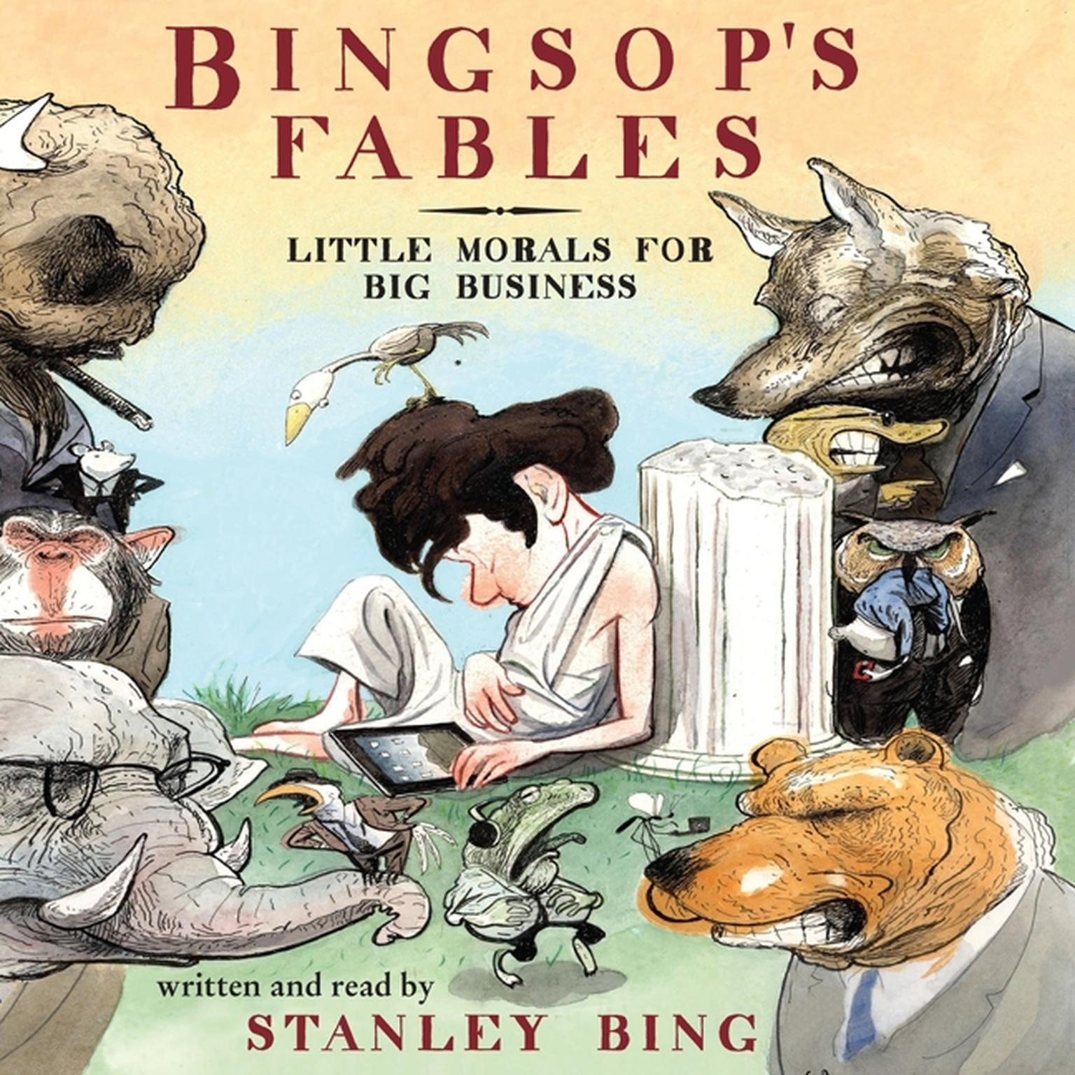 Printable Bingsop's Fables: Little Morals for Big Business Audiobook Cover Art