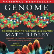 Genome: The Autobiography of a Species In 23 Chapters, by Matt Ridley