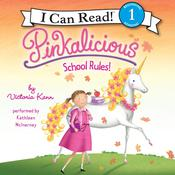 Pinkalicious: School Rules! Audiobook, by Victoria Kann