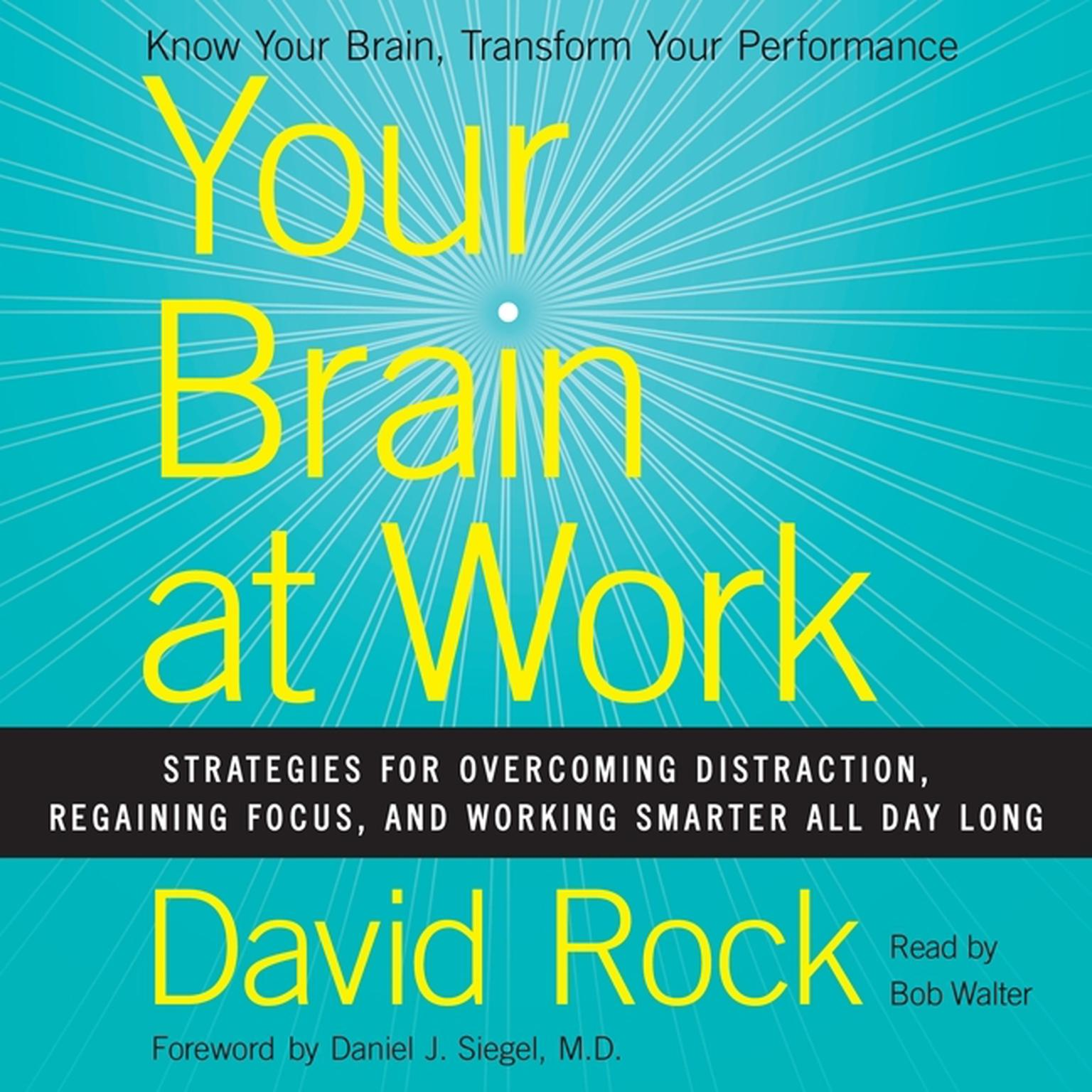 Printable Your Brain at Work: Strategies for Overcoming Distraction, Regaining Focus, and Working Smarter All Day Long Audiobook Cover Art