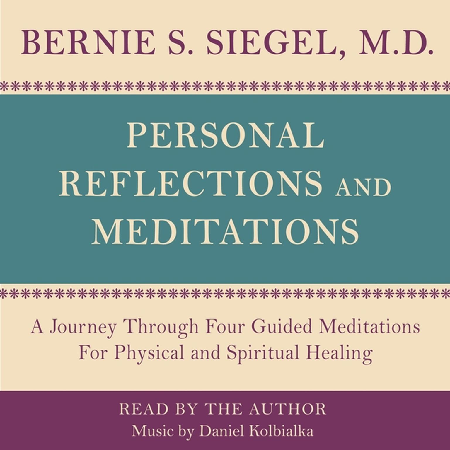 Printable Personal Reflections & Meditations: A Journey through Four Guided Meditations for Physical and Spiritual Healing Audiobook Cover Art