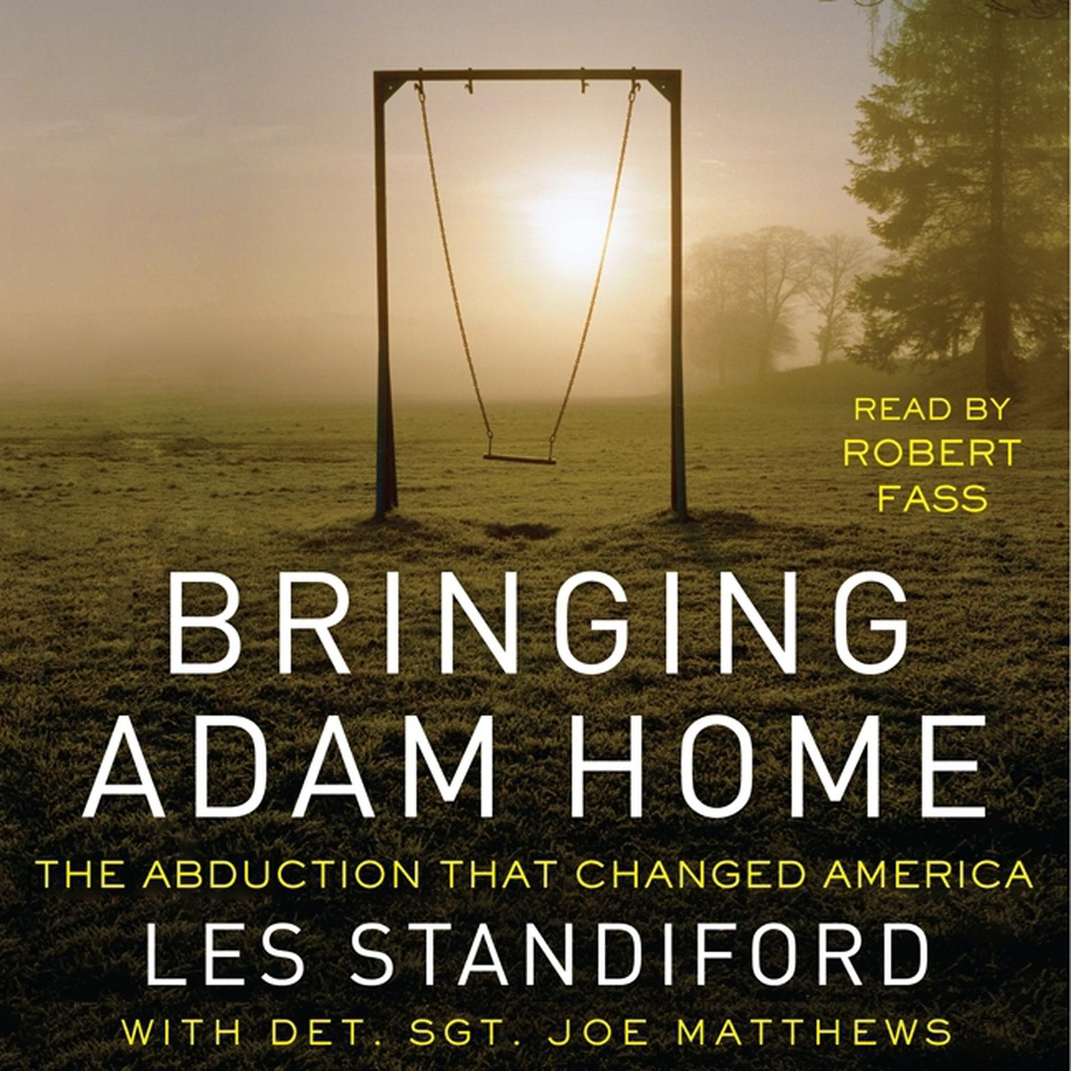 Printable Bringing Adam Home: The Abduction That Changed America Audiobook Cover Art