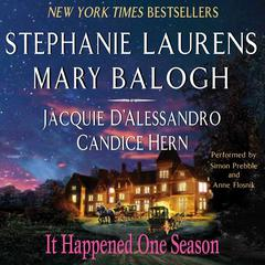 It Happened One Season Audiobook, by Candice Hern, Jacquie D'Alessandro, Jacquie D'Alessandro, Mary Balogh, Stephanie Laurens