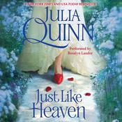 Just Like Heaven, by Julia Quinn