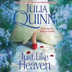 Just Like Heaven Audiobook, by Julia Quinn
