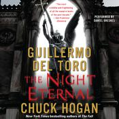 The Night Eternal: Book Three of the Strain Trilogy Audiobook, by Guillermo Del Toro, Chuck Hogan