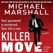 Killer Move: A Novel, by Michael Marshall