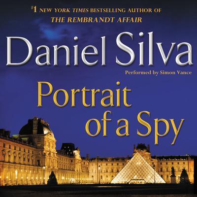 Portrait of a Spy: A Novel Audiobook, by Daniel Silva