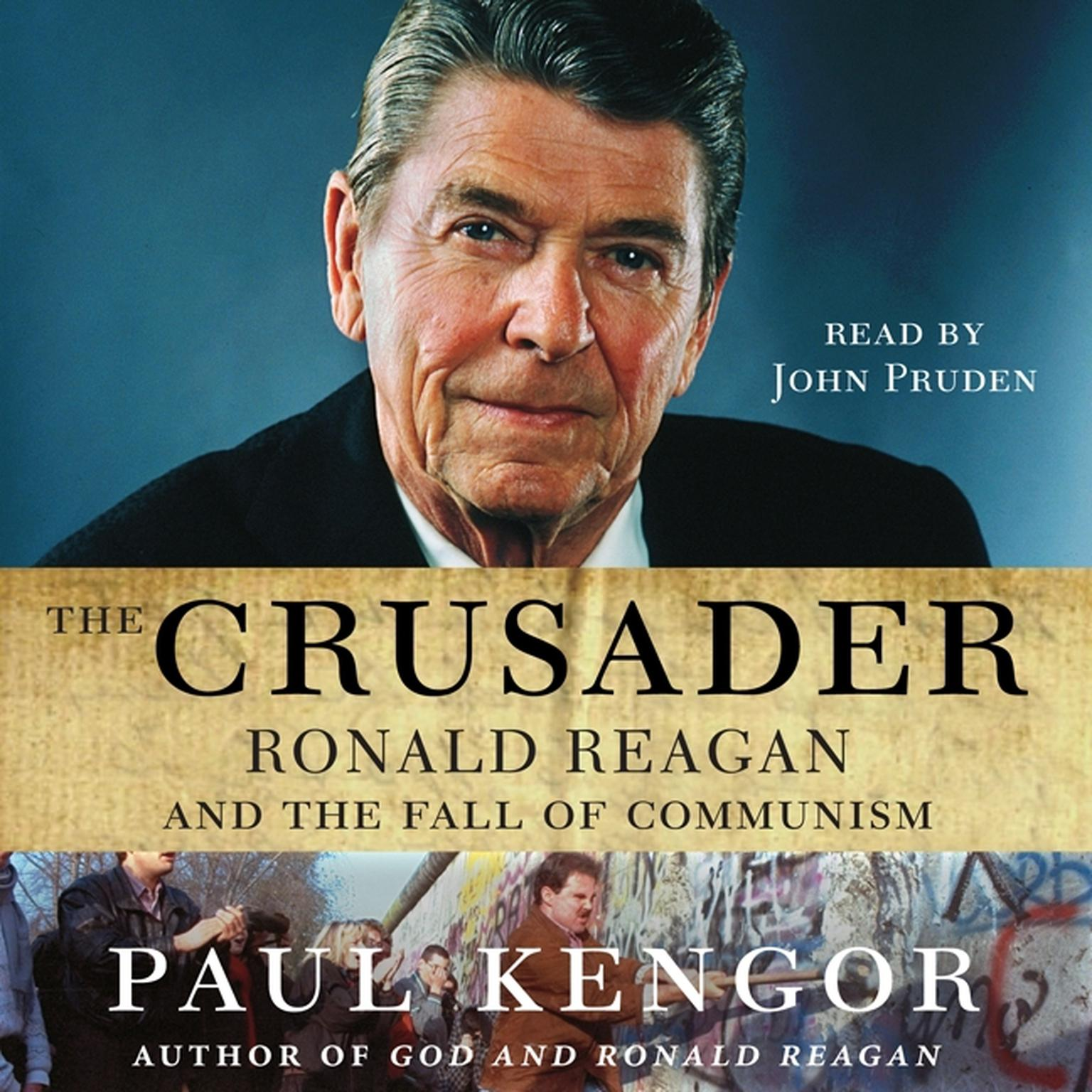 Printable The Crusader: Ronald Reagan and the Fall of Communism Audiobook Cover Art