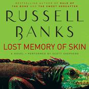 Lost Memory of Skin Audiobook, by Russell Banks