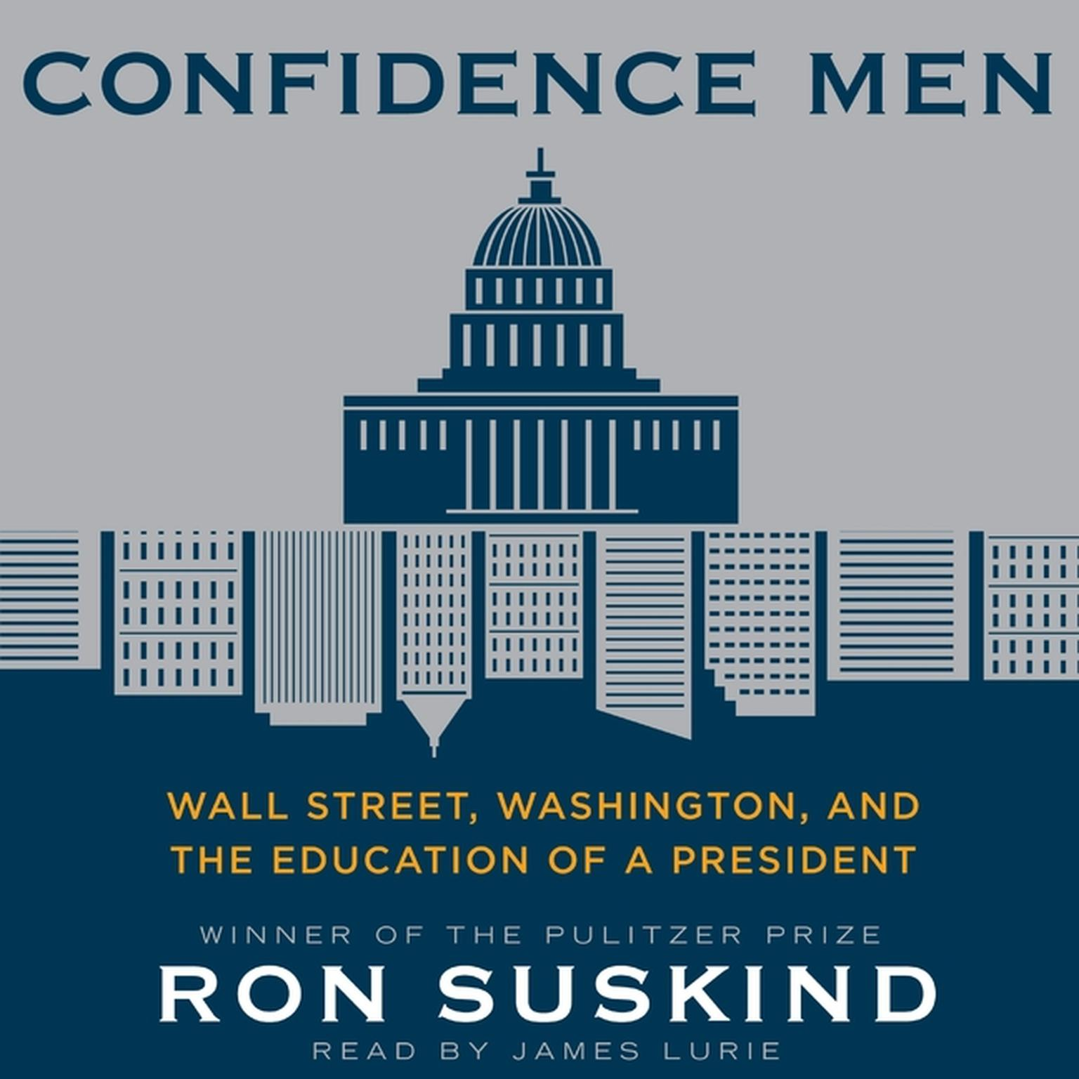 Printable Confidence Men: Wall Street, Washington, and the Education of a President Audiobook Cover Art