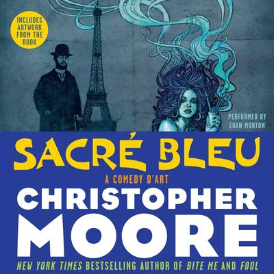 Sacre Bleu: A Comedy dArt Audiobook, by Christopher Moore
