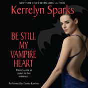 Be Still My Vampire Heart Audiobook, by Kerrelyn Sparks