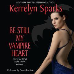 Be Still My Vampire Heart Audiobook, by Kerrelyn Sparks