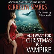 All I Want for Christmas Is a Vampire Audiobook, by Kerrelyn Sparks