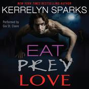 Eat Prey Love Audiobook, by Kerrelyn Sparks