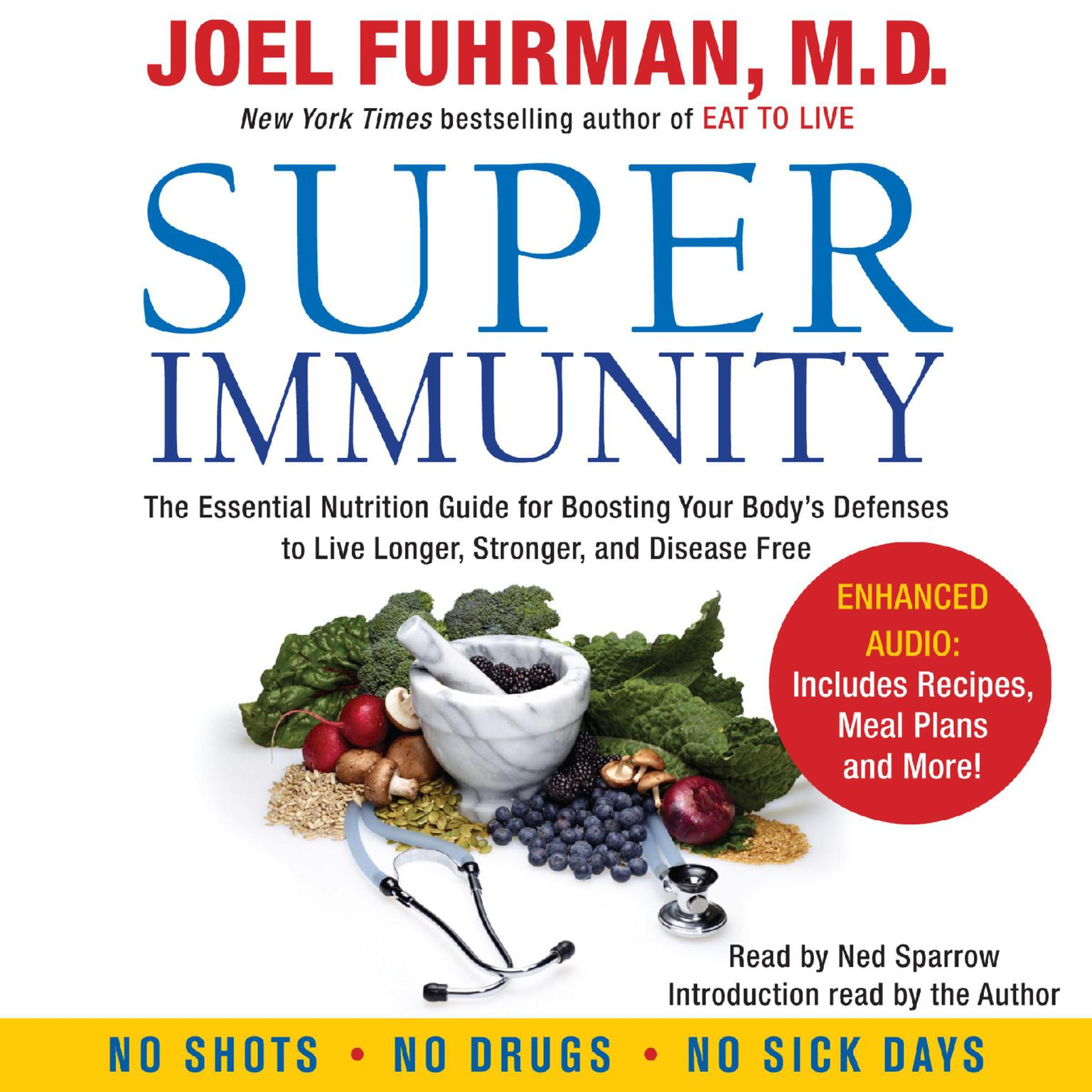 Printable Super Immunity: The Essential Nutrition Guide for Boosting Your Body's Defense to Live Longer, Stronger, and Disease Free Audiobook Cover Art