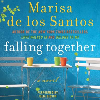Falling Together: A Novel Audiobook, by