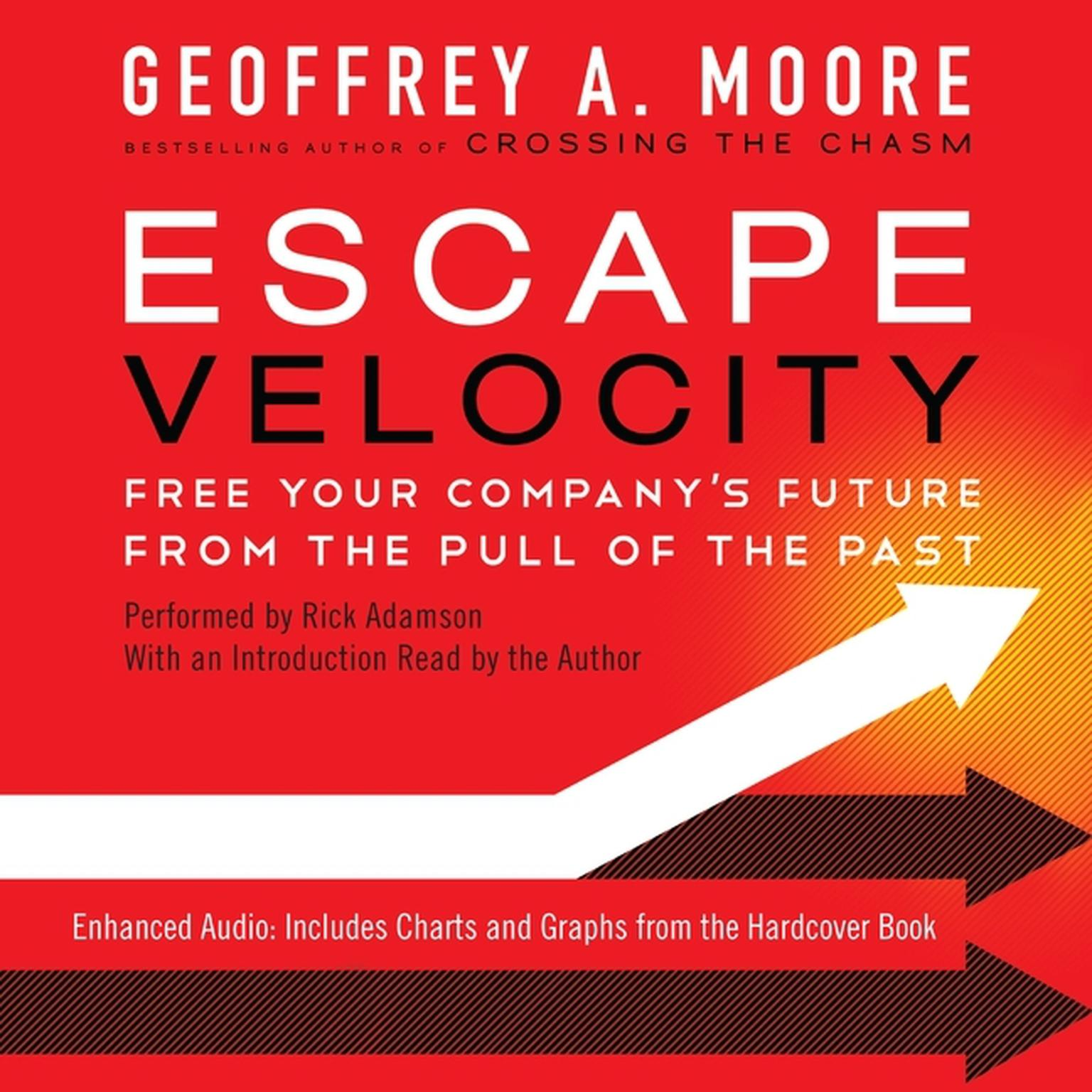 Printable Escape Velocity: Free Your Company's Future from the Pull of the Past Audiobook Cover Art