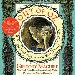 Out of Oz: Volume Four in the Wicked Years Audiobook, by Gregory Maguire