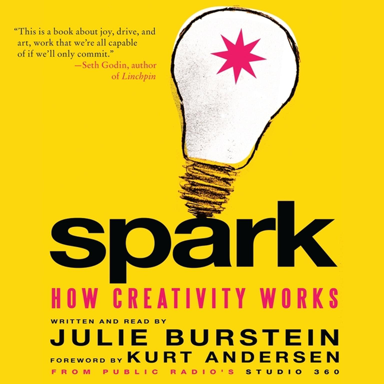 Printable Spark: How Creativity Works Audiobook Cover Art