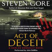 Act of Deceit: A Harlan Donnally Novel, by Steven Gore