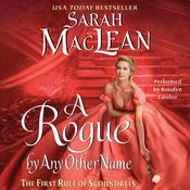 A Rogue by Any Other Name: The First Rule of Scoundrels, by Sarah MacLean