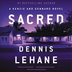Sacred: A Novel Audiobook, by Dennis Lehane