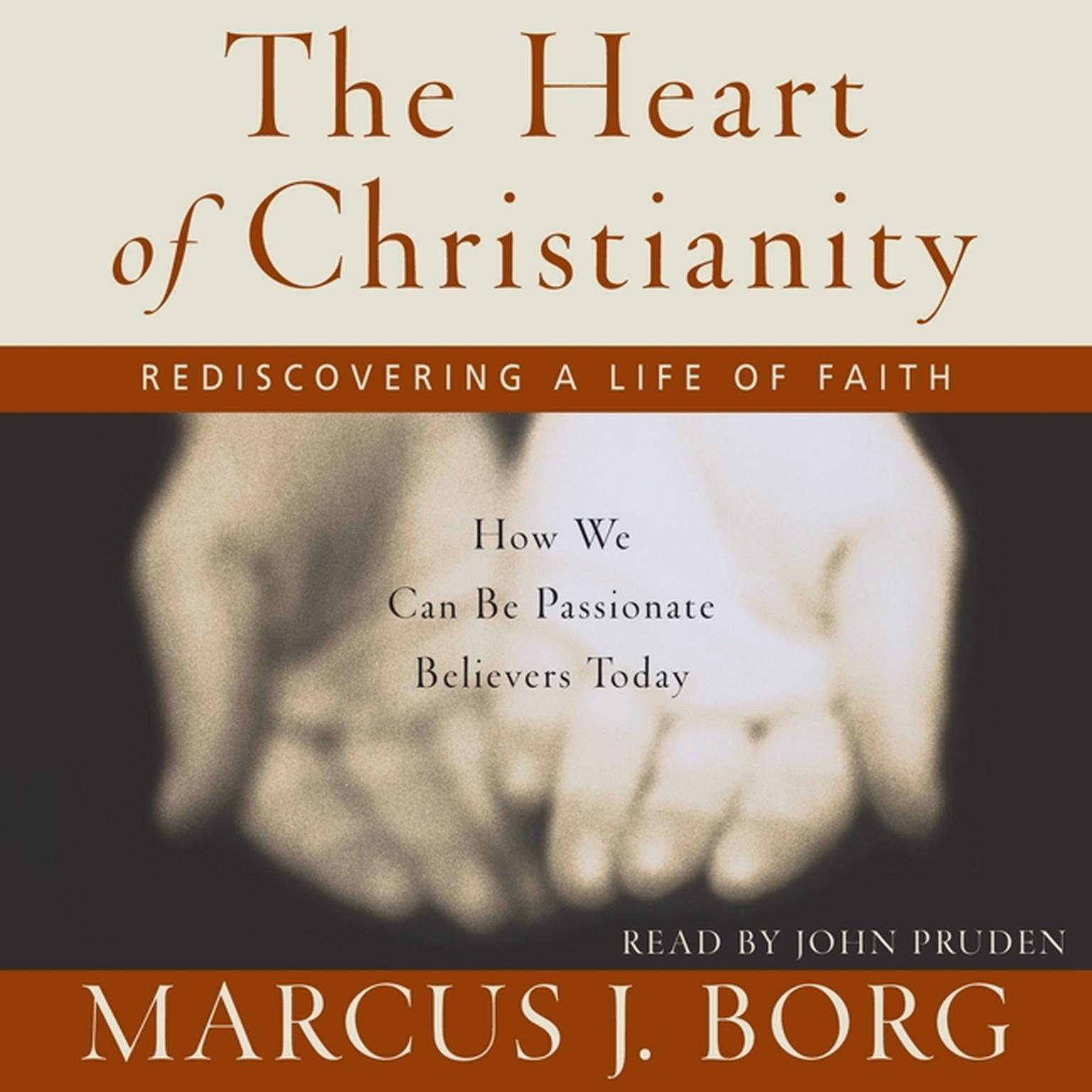 Printable The Heart of Christianity: Rediscovering a Life of Faith Audiobook Cover Art