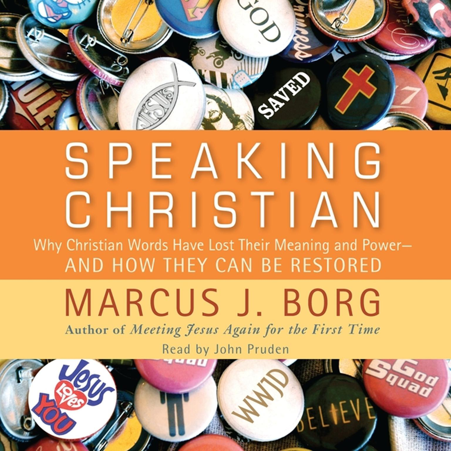 Printable Speaking Christian: Why Christian Words Have Lost Their Meaning and Power—And How They Can Be Restored Audiobook Cover Art