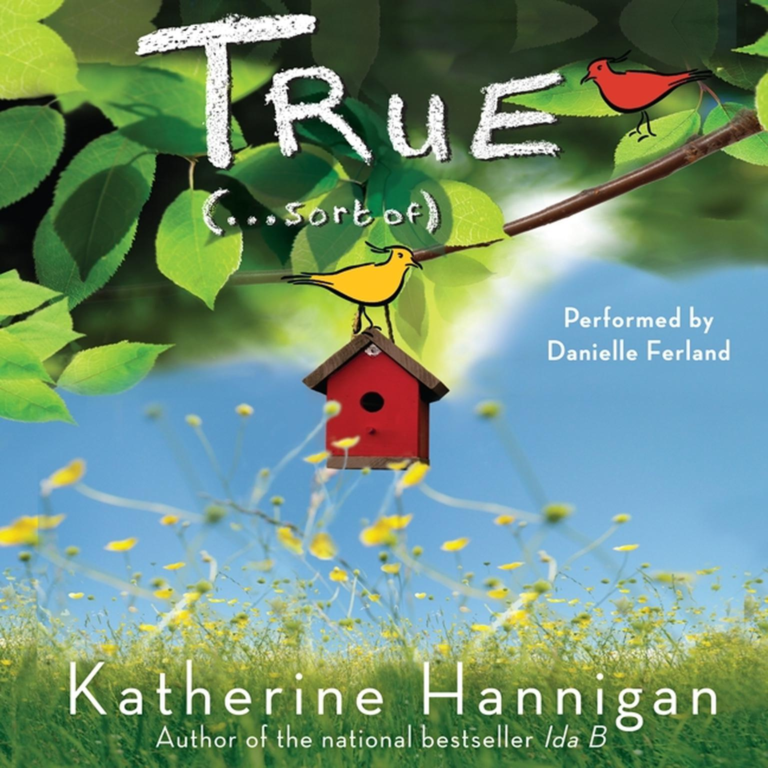 Printable True (. . . Sort Of) Audiobook Cover Art