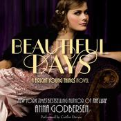 Beautifulys: A Bright Young Things Novel Audiobook, by Anna Godbersen