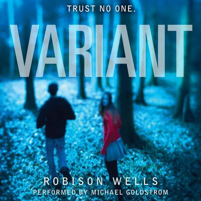 Variant Audiobook, by Robison Wells